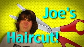 Joe's Haircut!