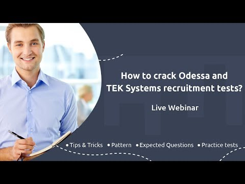 How to crack Odessa and TEK Systems recruitment tests?