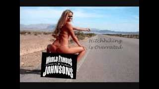 Watch World Famous Johnsons Hitchhiking Is Overrated video