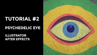 Animation in AE & Illustration #2 - Psychedelic Eye Tutorial