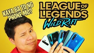League of Legends Wild Rift First Impressions - KAYA BA TO NG PHONE MO!