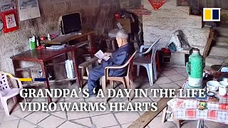 Download Chinese grandpa's 'a day in the life' video warms many hearts online