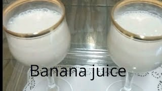 Banana Juice || Healthy Banana Juice || How to make banana juice| Easy and tasty juice|Shamima Aktar