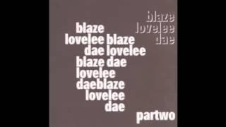 Blaze-Lovelee Dae(Losoul Rest in Respect Mix)
