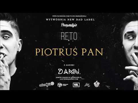 04. ReTo - Piotruś Pan (prod. DXLTV) - DAMN