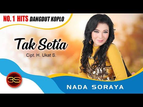 Nada Soraya - TAK SETIA