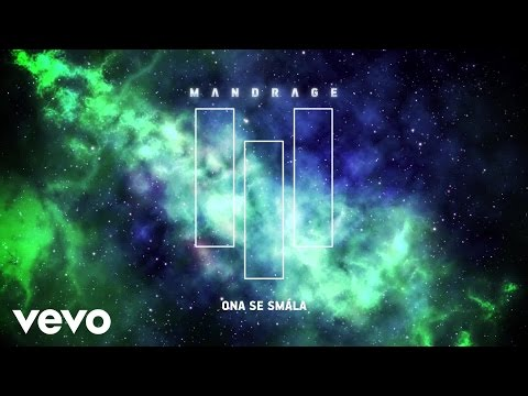 Mandrage - Ona se smála (Lyric Video)