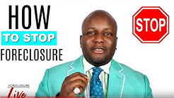 How To Stop Foreclosure 2019