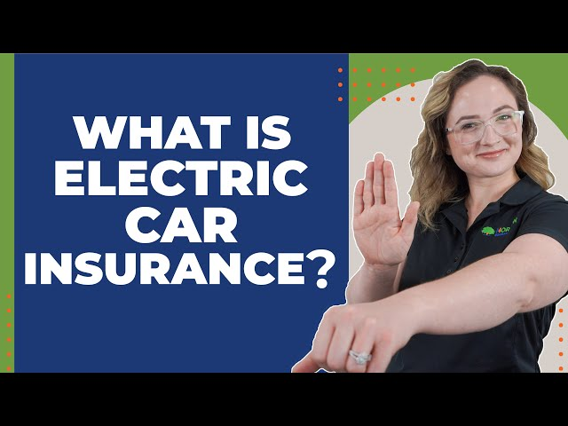 What Is Electric Car Insurance?