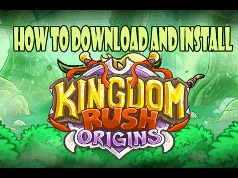 How to download and install Kingdom Rush Origins to your android mobile for  free