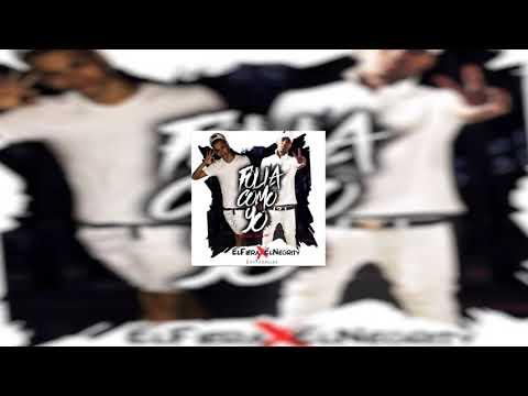 Folla como yo ELFiera & ELNegrity Prod by.JF(Official audio)