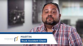 Truck Accident Attorneys Pierce Skrabanek | Truck Accident Survivor Martin