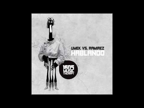 Umek vs. Ramirez - Hablando [1605-015]