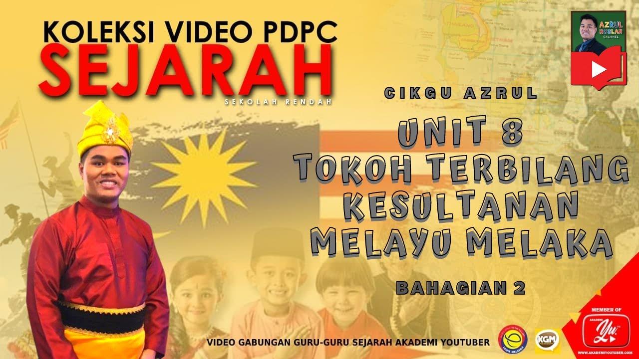 Sejarah Tahun 4 Tokoh Terbilang Kesultanan Melayu Melaka Bahagian 2 Youtube