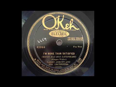 I'm More Than Satisfied - Larry Abbott & His Orchestra (w Joe Venuti) (1927)