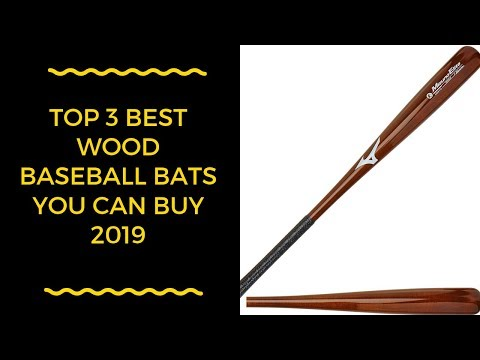 Top 3 Best Wood Baseball Bats You Can Buy 2019