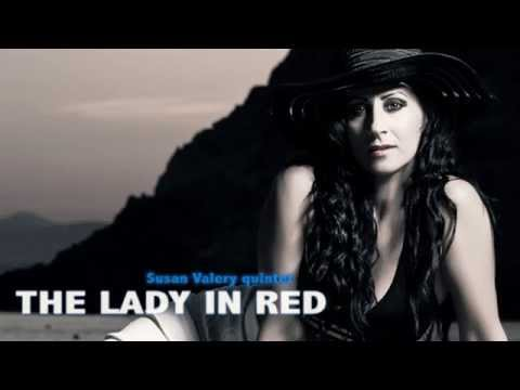 Susan Valery quintet  (The Lady in Red)