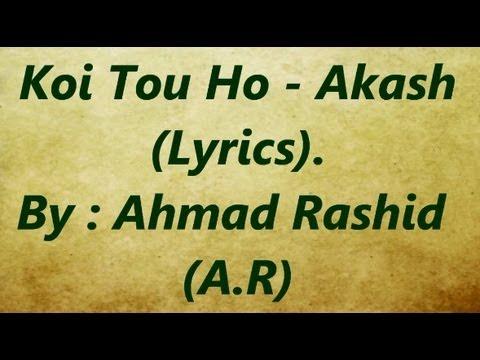 Koi Tou Ho   Akash   Lyrics
