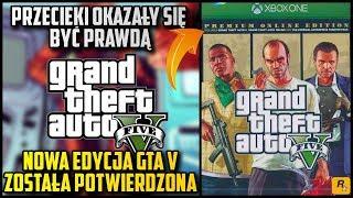 [GTA 5 PREMIUM ONLINE EDITION] NOWA EDYCJA GTA 5 POTWIERDZONA - WIEMY CO BĘDZIE ZAWIERAĆ!