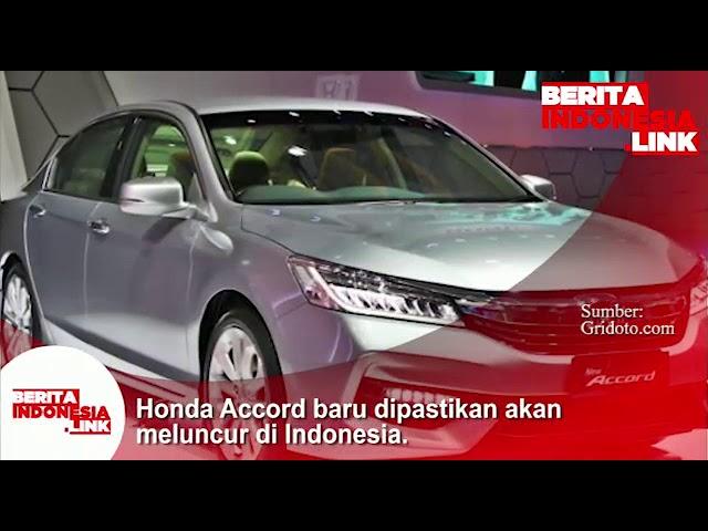 Honda Accord baru dipastikan akan meluncur ke pasar Indonesia.