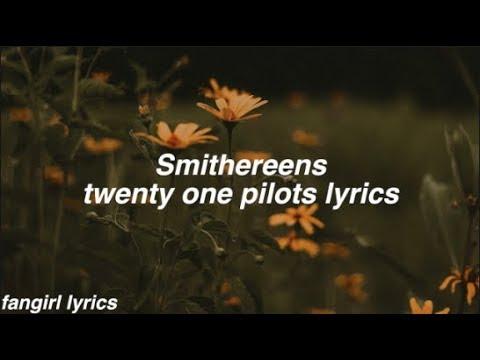 Smithereens    twenty