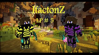 IfactionZ V3 | LP#5 | LES PLUS GROSSES FARMS DU MONDE ? + 3 SPAWNERS