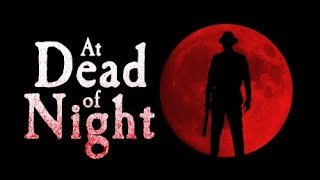 At Dead Of Night Part 1 Horror Game