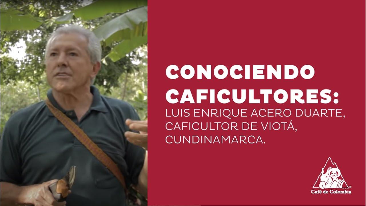 Luis Enrique Acero Duarte - Viotá / Cundinamarca - YouTube
