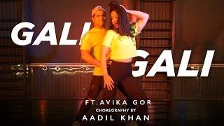 Gali Gali | Aadil Khan Choreography | ft. avika Gor & Students