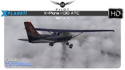X-Plane 11.30 ATC | Full Tutorial