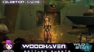 ★ Wildstar ★ - Cache: Woodhaven