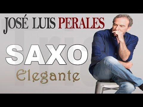 JOSE LUIS PERALES-EXITOS--SAXO ELEGANTE