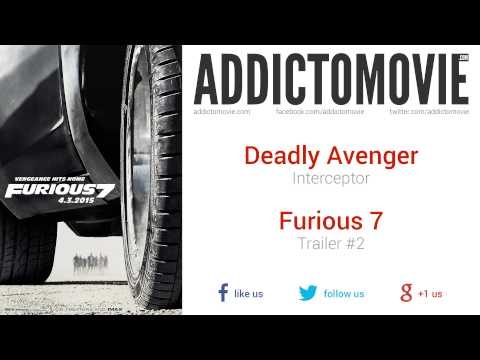 Furious 7 - Trailer #2 Music #2 (Deadly Avenger - Interceptor)