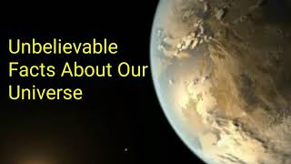 Unbelievable Facts About Our Universe|Space Science