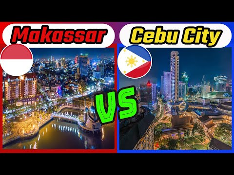 Makassar vs Cebu City | Indonesia vs Philippines (Two Major Port Cities)