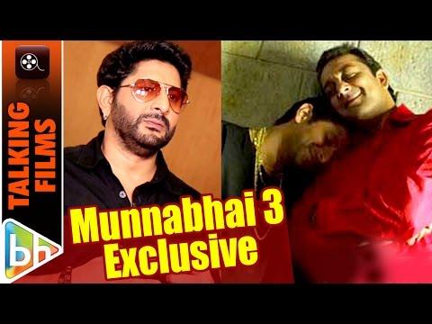 If Rajkumar Hirani Has Cracked The Idea Then Munnabhai 3 Is On | Arshad Warsi