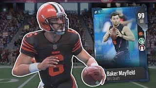 99 BAKER MAYFIELD IS A GOD! - Madden 18 Ultimate Team