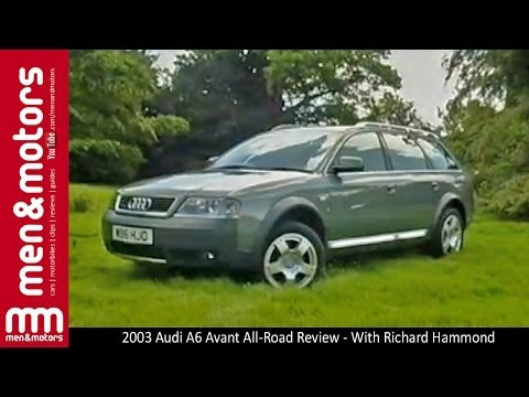 2003 Audi A6 Avant All-Road Review - With Richard Hammond