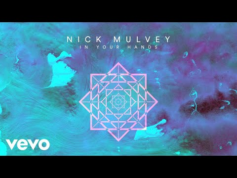 Nick Mulvey - In Your Hands (Official Audio)