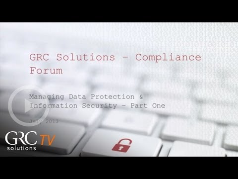 Data Protection and Information Security compliance forum Part One