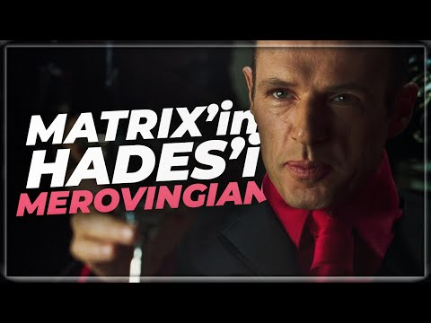 MATRIX'İN HADES'İ MEROVINGIAN