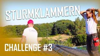 Dachdecker / Challenge #3 Sturmklammer setzen / Wer klammert schneller?