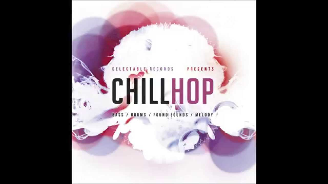 Delectable Records - Sample Pack - Chill Hop #1
