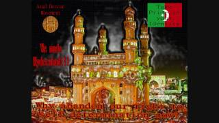 Hyderabad Deccan independence project (High Quality video with song desert rose by sting).wmv
