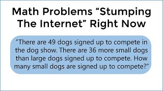 Two Grade School Mąth Questions Stumping Adults Worldwide Right Now