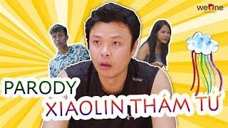 [Nhạc Chế] Xiaolin Thám Tử | Hãy Trao Cho Anh Parody - Phim Ca Nhạc WeOne