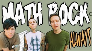 If Blink 182's 'Always' Was A Math Rock Jam