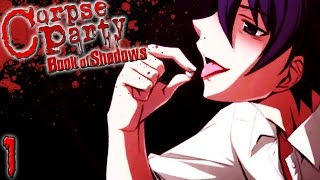 Corpse Party Book of Shadows - Ch.7 (TOOTH) Part 1 ~ COOL GUY KIZAMI