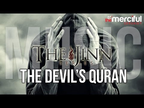 The Devil's Quran - Music #JinnSeries