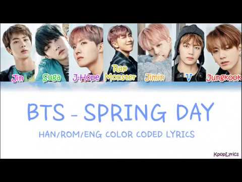 BTS - Spring Day 봄날 (Han Rom Eng) Color Coded Lyrics